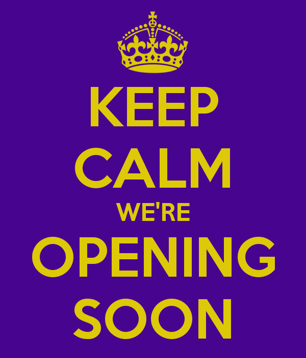 keep-calm-we-re-opening-soon-27.png